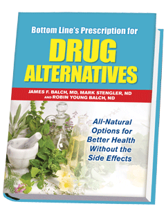 Bottom Line's Prescription for Drug Alternatives