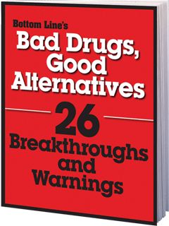 Bad Drugs, Good Alternatives: 26 Breakthroughs and Warnings