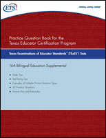Practice Question eBook for the TExES™ Bilingual Education Supplemental, Rev 2011 (Test Code 164)