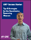 GRE® Success Starter: Tips & Strategies for the Quantitative Reasoning Measure