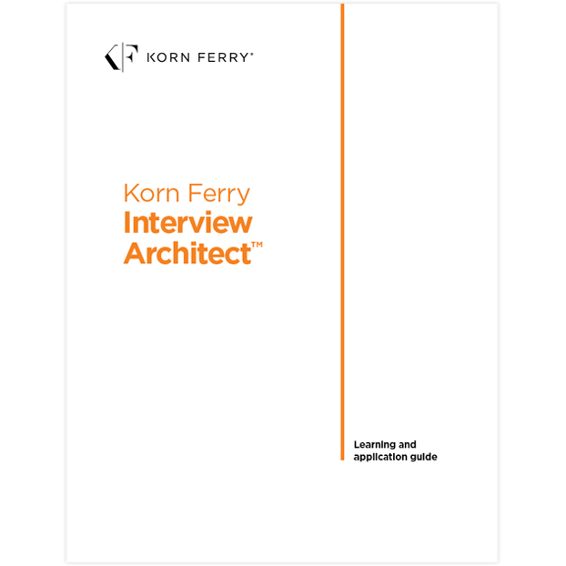 Korn Ferry Interview Architect™ Learning and Application Guide