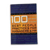 100 Things You Need to Know: Best People Practices for Managers & HR