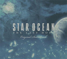 STAR OCEAN: THE LAST HOPE Original Soundtrack
