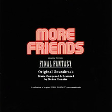 MORE FRIENDS — Music from FINAL FANTASY Original Soundtrack