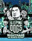 SLEEPING DOGS: NIGHTMARE IN NORTH POINT [DLC]