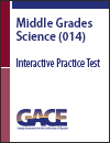 GACE Middle Grades Science (014), Interactive Practice Test, 90-Day Subscription