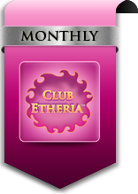 Club Etheria™ Subscription Monthly Shipment Option