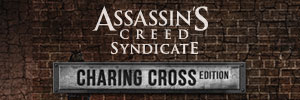 Assassin's Creed® Syndicate - Charing Cross Edition