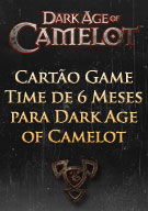 Cartão Game Time de 6 Meses para Dark Age of Camelot