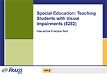 Special Education: Teaching Students with Visual Impairments (5282), 90-Day Subscription