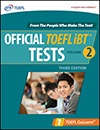 Official TOEFL iBT® Tests Volume 2, Third Edition