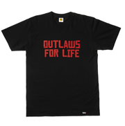 OUTLAWS FOR LIFE Tee (Red on Black)