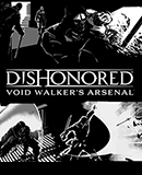 Dishonored - Void Walker's Arsenal (DLC)